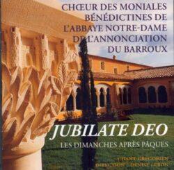 CD - grégorien - Jubilate Deo et les 5 Dimanches après Pâques interprétés par le Choeur des Moniales de l'Abbaye N.-D. de l'Annonciation du Barroux