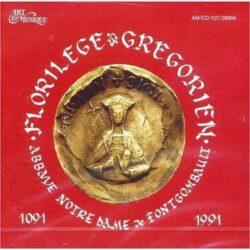 Fontgombault - Florilège grégorien