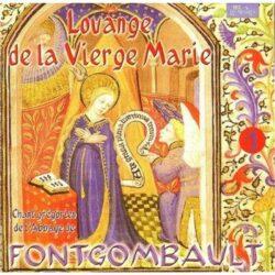 Fontgombault - Louange de la Vierge Marie (1er opus)
