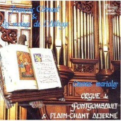 Fontgombault - Orgue et Plain-Chant alterné
