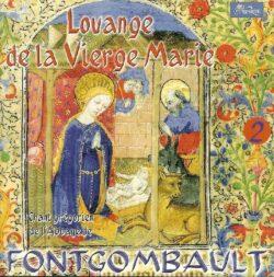 Fontgombault - Louange de la Vierge Marie (2ème opus)