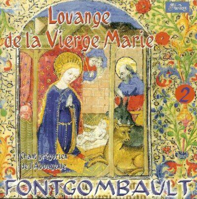 CD - grégorien - Fontgombault - Louange de la Vierge Marie (2ème opus)