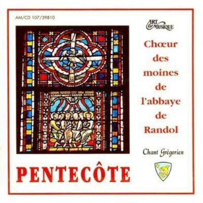 CD - grégorien - Choeur des Moines - Abbaye ND de Randol - Pentecôte