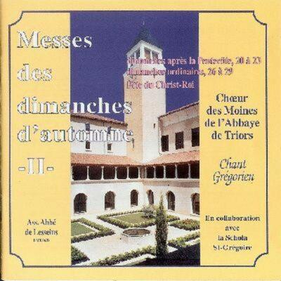 CD - grégorien - Choeur des Moines de Triors - Automne 2 - Messes des 20 au 23ème Dim. après Pentecôte