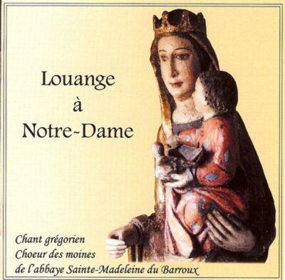 Le Barroux - Louange à Notre-Dame