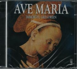 Diverses abbayes - Ave Maria