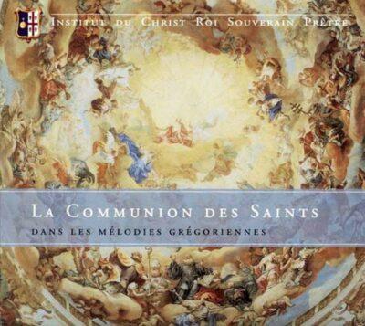 Institut du Christ-Roi La Communion des Saints