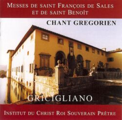 Institut du Christ-Roi - Messe de St François de Sales et St Benoît
