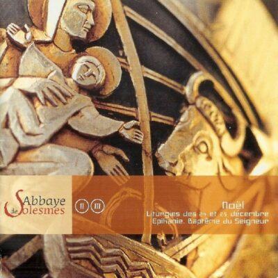 CD - grégorien - Choeur des Moines de l'Abbaye Saint-Pierre de Solesmes - Liturgies de Noël:: 24 et 25 décembre: Epiphanie, Baptême du Seigneur l