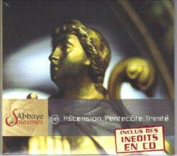 Solesmes - Ascension - Pentecôte - Trinité