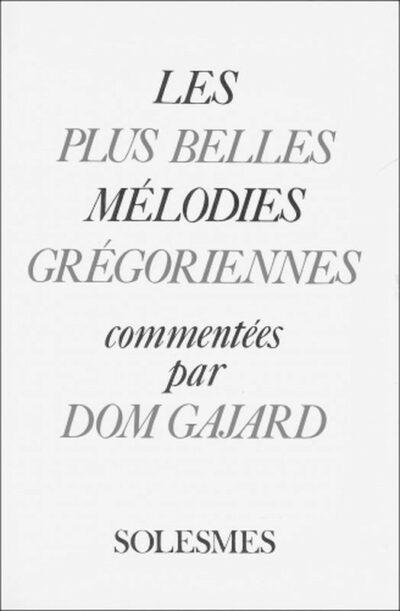 Les plus belles mélodies grégoriennes (Dépublier)