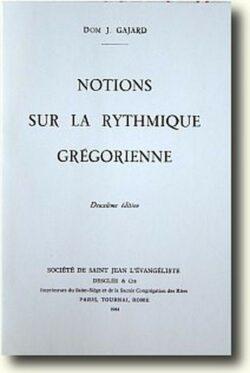 Notions sur la rythmique grégorienne