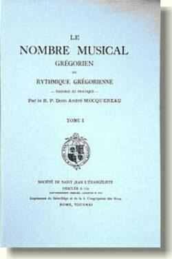 Le nombre musical grégorien - Tome 1