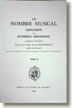 Le nombre musical grégorien - Tome 2