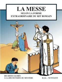 BD: La Messe selon la forme extraordinaire