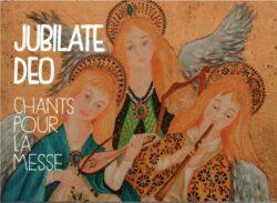 Livres de chants pour la messe - Jubilate Deo