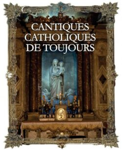 Cantiques catholiques de toujours - coffret de 4 CD - livret 64 pages