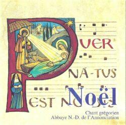 Le Barroux - N-D Puer natus est - Noël